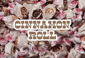 Bulk Taffy Kisses-Cinnamon Roll